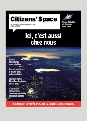 Le journal du Débat citoyen de l'ESA (The European Space Agency)