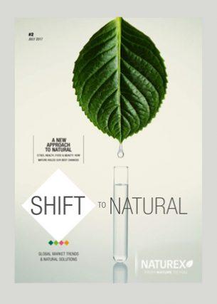 Naturex Shift to natural  Conception graphique et direction artistique Éditeur : Naturex Agence : Havas Paris Volume : 44 pages Format : 210 x 297 mm Périodicité : annuelle Mars 2017