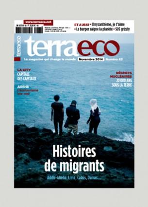 Terra eco 63 Conception graphique et direction artistique Photo de une :  Lionel Charrier / MYOP Éditeur : Terra economica SAS Volume : 84 pages Format : 200 x 280 mm Périodicité : mensuelle En charge de la production du magazine Terra eco depuis Mai 2006.