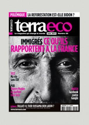 Conception graphique et direction artistique Photo de une : Hammid Debarrah Éditeur : Terra economica SAS Volume : 84 pages Format : 200 x 280 mm Périodicité : mensuelle Juin 2011 En charge de la production du magazine Terra eco depuis mai 2006