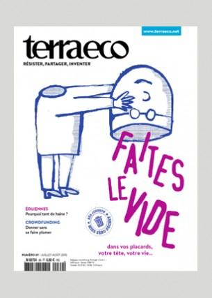 Terra eco 69 Conception graphique et direction artistique Illustration de une : Serge Bloch Éditeur : Terra economica SAS Volume : 84 pages Format : 200 x 265 mm Périodicité : mensuelle En charge de la production du magazine Terra eco depuis Mai 2006.
